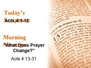 Todays Scripture Acts 4 1 12 Morning Message