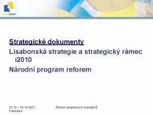 Strategick dokumenty Lisabonsk strategie a strategick rmec i