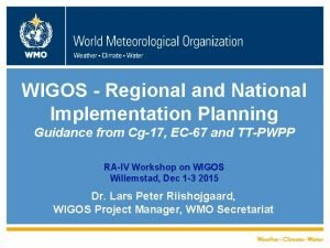 WIGOS Regional and National Implementation Planning Guidance from