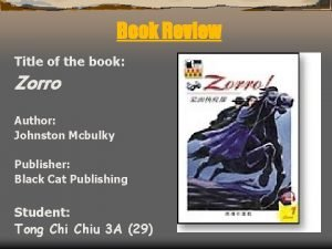 Book Review Title of the book Zorro Author