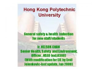 Hong Kong Polytechnic University General safety health induction