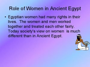 Role of Women in Ancient Egypt Egyptian women