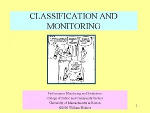 CLASSIFICATION AND MONITORING Performance Monitoring and Evaluation College