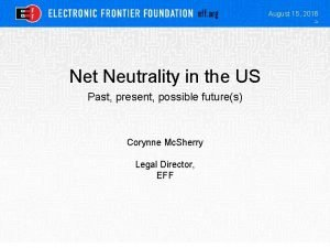 August 15 2016 Net Neutrality in the US