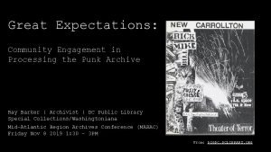 Great Expectations Community Engagement in Processing the Punk