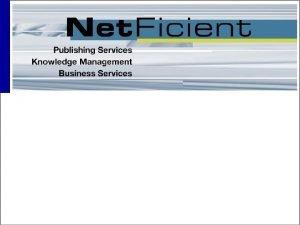 Net Ficient im INet ohne Programmier und Administrationskenntnisse