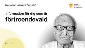 Samordnad Individuell Plan SIP Information fr dig som