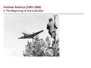Postwar America 1945 1960 I The Beginning of