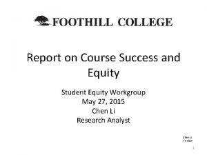 Report on Course Success and Equity Student Equity