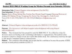 July 2004 doc IEEE 802 15 04208 r