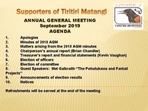 ANNUAL GENERAL MEETING September 2019 AGENDA 1 Apologies