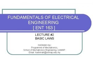 FUNDAMENTALS OF ELECTRICAL ENGINEERING ENT 163 LECTURE 2
