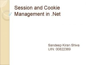 Session and Cookie Management in Net Sandeep Kiran