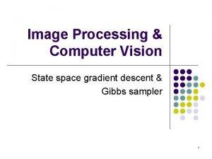 Image Processing Computer Vision State space gradient descent