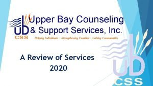 Upper Bay Counseling Support Services Inc Helping Individuals
