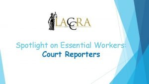 Spotlight on Essential Workers Court Reporters Jessie Frey