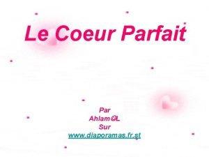 Le Coeur Parfait Par Ahlam L Sur www