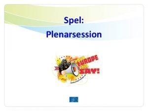 Spel Plenarsession Er uppgift i 6 steg 1