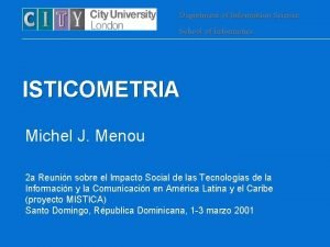 Department of Information Science School of Informatics ISTICOMETRIA
