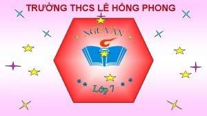 TRNG THCS L HNG PHONG KIM TRA BI
