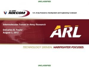 UNCLASSIFIED U S Army Research Development and Engineering