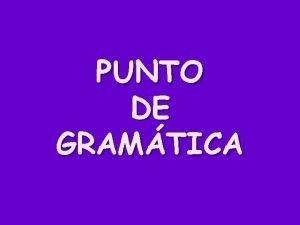 PUNTO DE GRAMTICA Page 110 2 NOUNS n