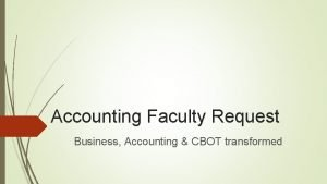 Accounting Faculty Request Business Accounting CBOT transformed Perception