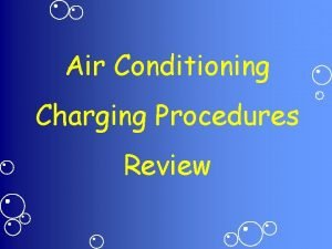 Air Conditioning Charging Procedures Review Basic Refrigeration Basic