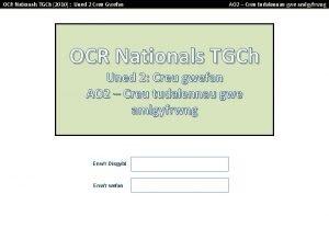 OCR Nationals TGCh 2010 Uned 2 Creu Gwefan