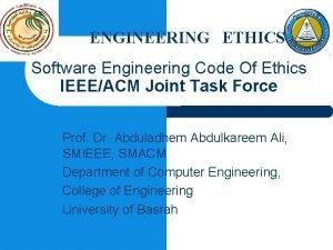 ENGINEERING ETHICS Software Engineering Code Of Ethics IEEEACM