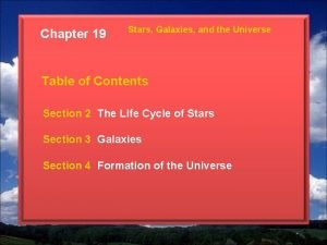 Chapter 19 Stars Galaxies and the Universe Table