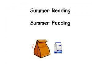 Summer Reading Summer Feeding What to do 1