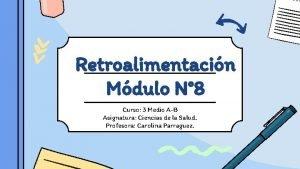 Retroalimentacin Mdulo N 8 Curso 3 Medio AB