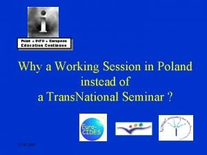 Point INFO Europeen Education Continuee Why a Working