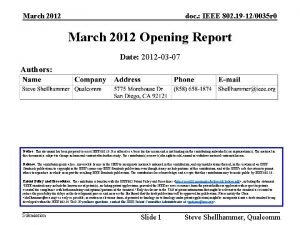 March 2012 doc IEEE 802 19 120035 r
