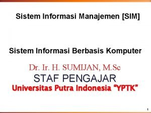 Sistem Informasi Manajemen SIM Sistem Informasi Berbasis Komputer