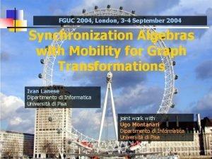 FGUC 2004 London 3 4 September 2004 Synchronization