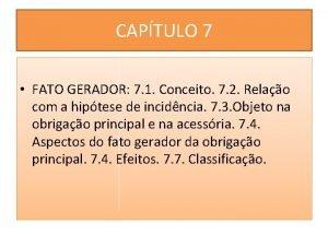 CAPTULO 7 FATO GERADOR 7 1 Conceito 7