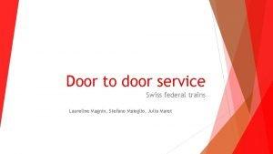 Door to door service Swiss federal trains Laureline