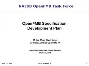 NAESB Open FMB Task Force Open FMB Specification