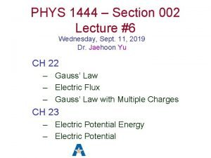 PHYS 1444 Section 002 Lecture 6 Wednesday Sept