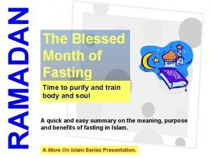 RAMADAN 1 The Blessed Month of Fasting Time