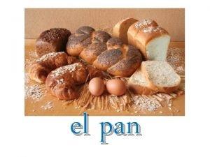 el pan Objetivos Comparar las preferencias en Espaa