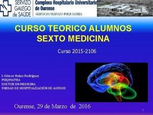 CURSO TEORICO ALUMNOS SEXTO MEDICINA Curso 2015 2106