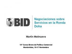 Negociaciones sobre Servicios en la Ronda Doha Martn