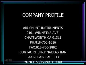 COMPANY PROFILE 2202021 AIR SHUNT INSTRUMENTS 9101 WINNETKA