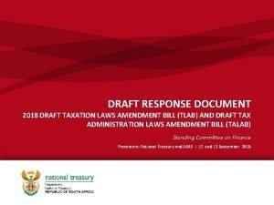 DRAFT RESPONSE DOCUMENT 2018 DRAFT TAXATION LAWS AMENDMENT