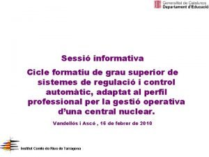 Sessi informativa Cicle formatiu de grau superior de