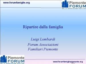 www forumfamiglie org Ripartire dalla famiglia Luigi Lombardi
