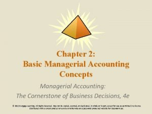 Chapter 2 Basic Managerial Accounting Concepts Managerial Accounting